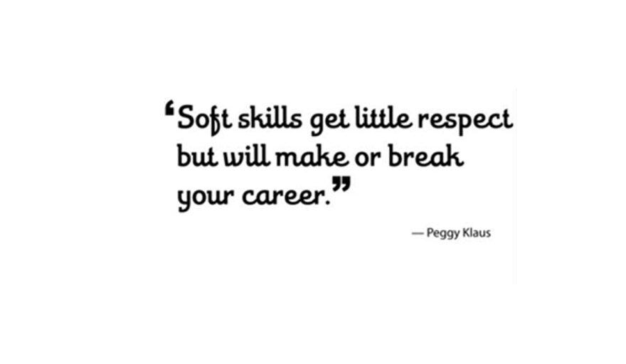 Soft skills get little respect but will make or break your career