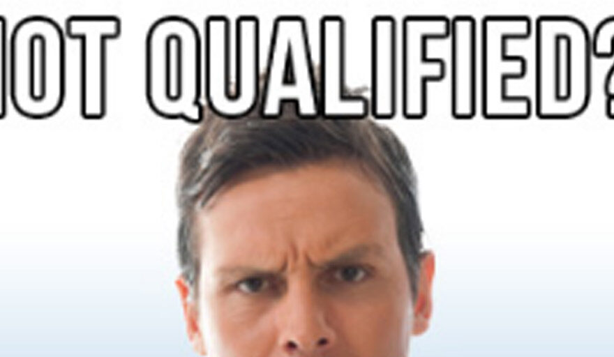 """Words reading: Not qualified?!"""""""